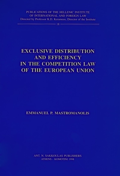 Exclusive Distribution and Efficiency in the Competition Law of the European Union