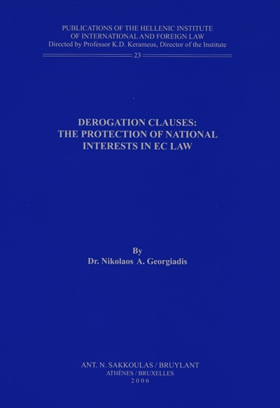 Derogation Clauses: the Protection of National Interests in EC Law